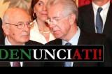Napolitano e Monti denunciati per attentato alla Costituzione