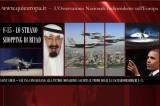 Lo Strano Shopping di Riyad: 84 Cacciabombardieri USA al Sultanato Saudita