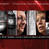 Bilderberg Club Londra – Previsto Barroso. Il Silenzio del Parlamento Europeo