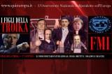 Rubrica: I Figli della Troika – 2° Parte – Ruolo, Paradossi e Violazioni dell'FMI