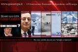 Draghi e il festival delle ipocrisie: Denaro al minimo storico. Cosa cambia?