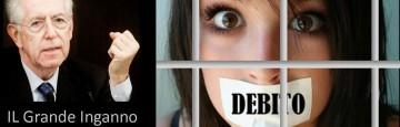 Il Grande Inganno di Mario Monti - Schiavi di un Debito Illegale - Seconda Parte