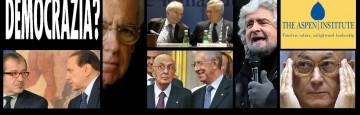 Elezioni 2013 - La Democrazia e i Giochi di Potere all'ombra dell'Aspen Institute