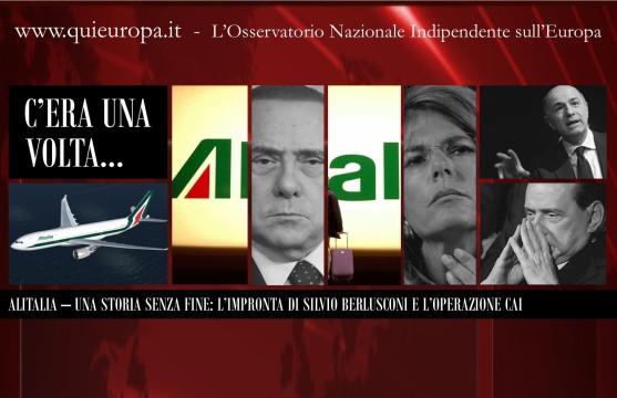 Alitalia - L'Impronta di Silvio Berlusconi e l'Operazione CAI