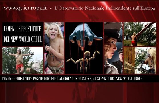 Femen - Le Prostitute del Nuovo Ordine Mondiale