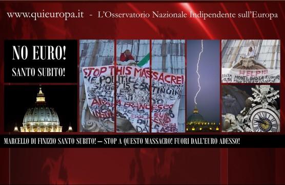 Marcello Di Finizio - Fuori dall'Euro - Cupolone di San Pietro