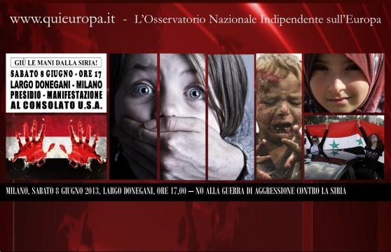 Giù le Mani dalla Siria - Consolato USA, Milano 8 Giugno 2013