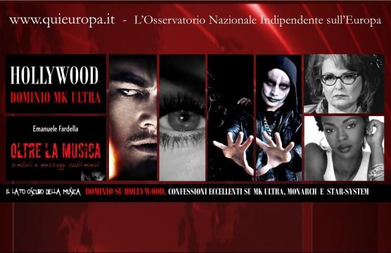 Il lato occulto della Musica - MK Ultra, Dominio su Hollywood