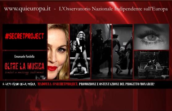 Madonna - Il Lato oscuro della Musica - Secret Project
