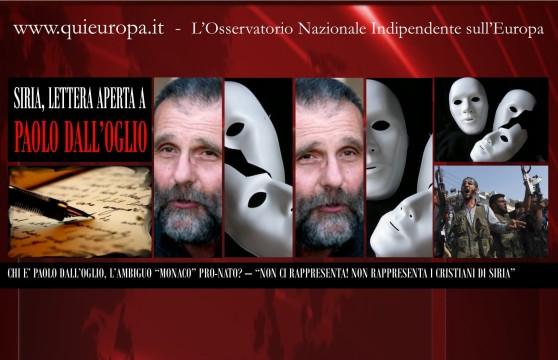 Paolo Dall'Oglio - L'Ambiguo monaco Pro Nato, non rappresenta i Cristiani di Siria
