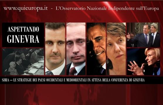 Siria - Aspettando la Conferenza di Ginevra