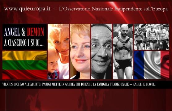 Aborto e Coppie Gay - Vilnius e Parigi - Angeli e Diavoli