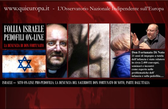 Israele - pedofili on-line - La Denuncia di Don Fortunato Di Noto