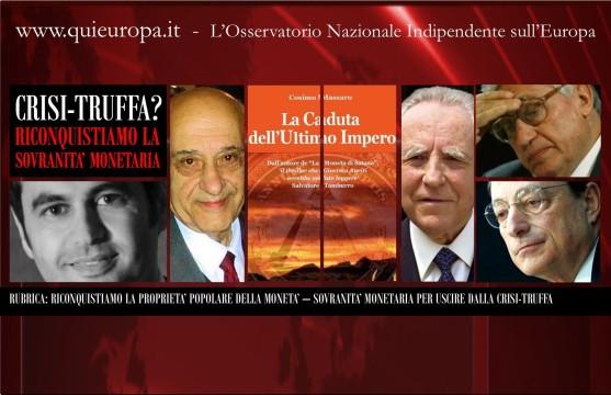 Sovranità Monetaria - Contro il Signoraggio per uscire dalla Crisi Truffa