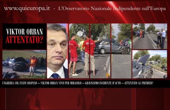 http://www.quieuropa.it/wp-content/uploads/2013/07/attentato-Orban-558x360.jpg