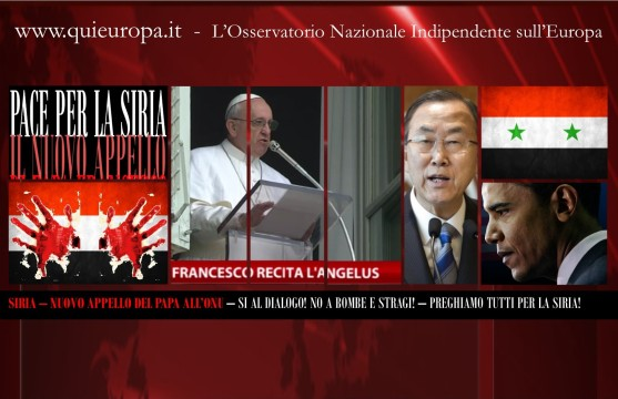 ANGELUS - Nuovo Appello di Papa Francesco - ONU - SIRIA