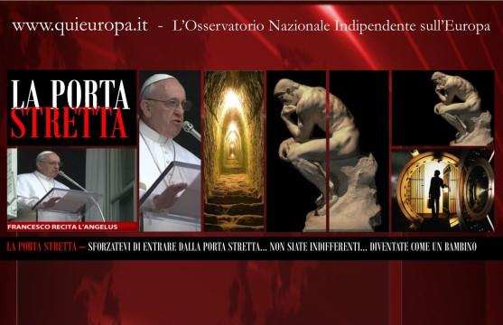 Angelus Papa Francesco - La Porta Stretta