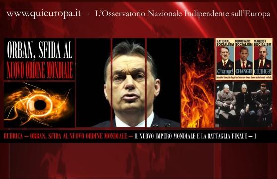 Orban, Sfida al Nuovo Ordine Mondiale - Rubrica - Osservatorio Nazionale Qui Europa