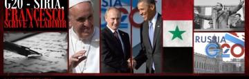 G20 - Papa Francesco Scrive a Putin - Pace in Siria