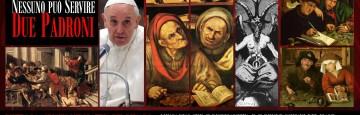 idolatria del danaro - papa francesco