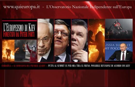 Ucraina - Dimissioni di Azarov - Putin tira il freno