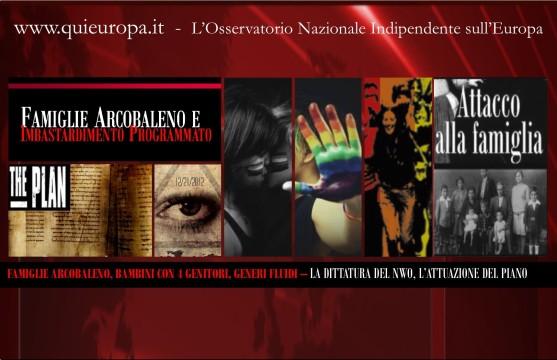 Famiglie Arcobaleno e Nuovo Ordine Mondiale