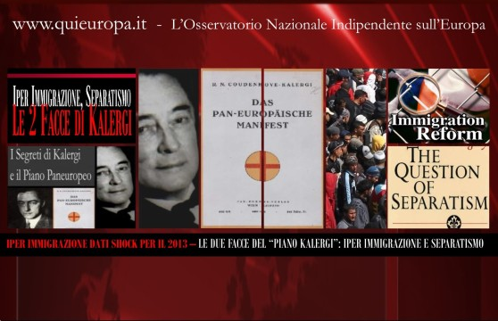 Iper Immigrazione e Separatismo - Piano Kalergi