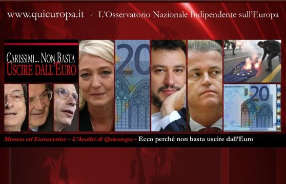Non basta uscire dall'euro - Carissimi Le Pen e soci