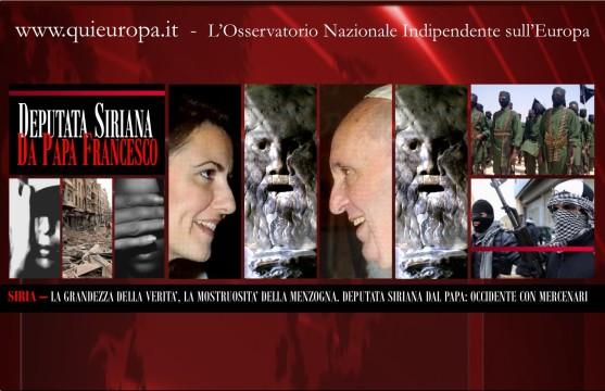 Papa Francesco - Verità sulla Siria