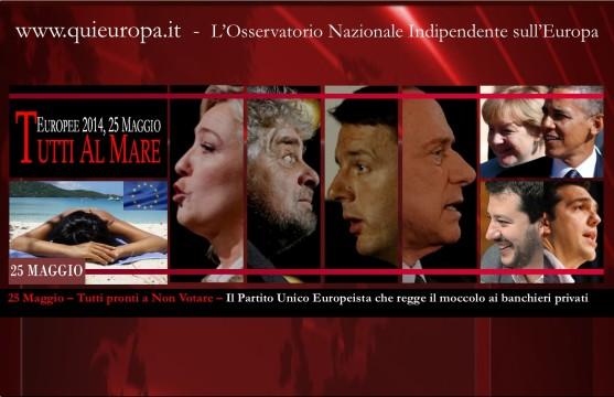 Europee 25 Maggio - Tutti pronti a non votare il partito unico europeista