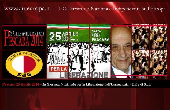 Pescara 25 aprile 2014 - Giornata Nazionale per la Liberazione dall'Usurocrazia