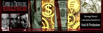 Signoraggio Bancario - truffa dell'emissione e costo nullo