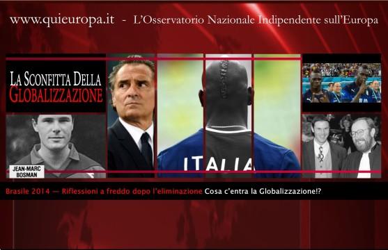 Italia - globalizzazione - Brasile 2014 - Mondiali di calcio