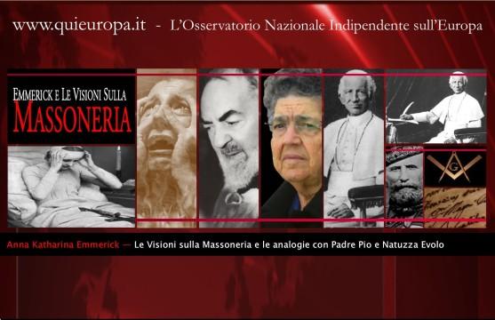 Massoneria - Emmerick - Padre Pio - Natuzza