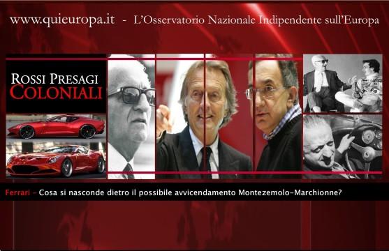Ferrari - Marchionne - Montezemolo
