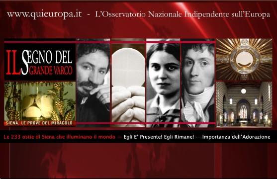 Miracolo Eucaristico di Siena - 233 ostie che illuminano il mondo - Socci