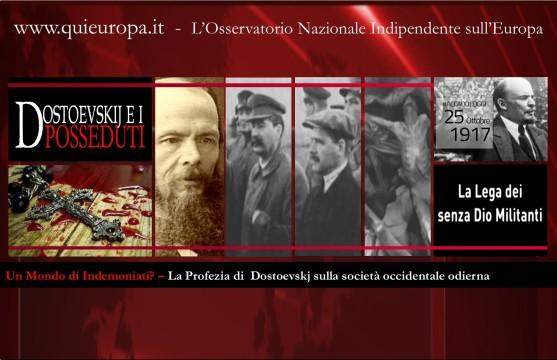 Dostoevskij - Profezia sulla Società Occidentale Odierna