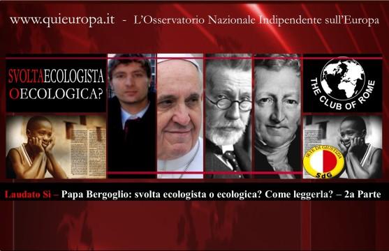 Laudato Si - svolta ecologica - Papa Francesco