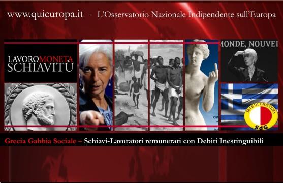 Schiavi Grecia - Sete di Giustizia - Moneta e Lavoro