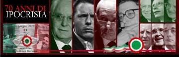 Repubblica Italiana - 70 anni di ipocrisia – Da 70 anni al servizio di potenze straniere