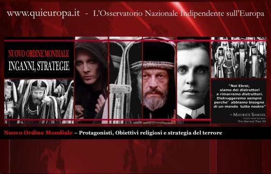 Nuovo Ordine Mondiale – Protagonisti, Obiettivi religiosi e strategia del terrore