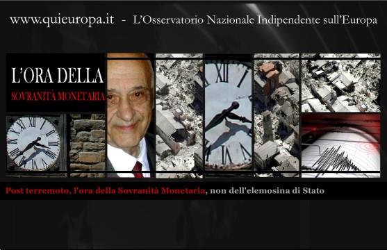 Post terremoto, l'ora della Sovranità Monetaria, non dell'elemosina di Stato