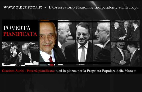 Giacinto Auriti - Povertà pianificata: tutti in piazza per la Proprietà Popolare della Moneta