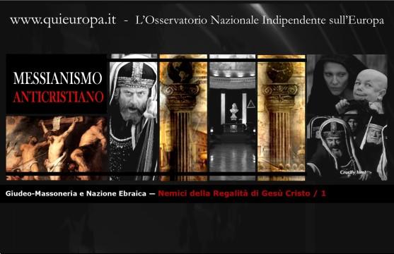 Giudeo-Massoneria e Nazione Ebraica — Nemici dellaRegalità diGesù Cristo