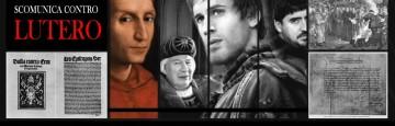 Così Papa Leone X scomunicò l'eretico Martin Lutero