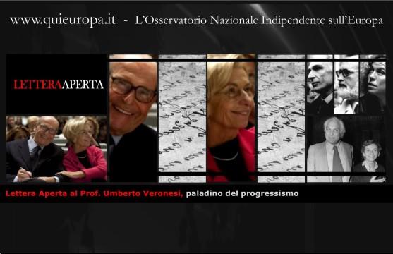 Lettera Aperta al Prof. Umberto Veronesi, paladino del progressismo
