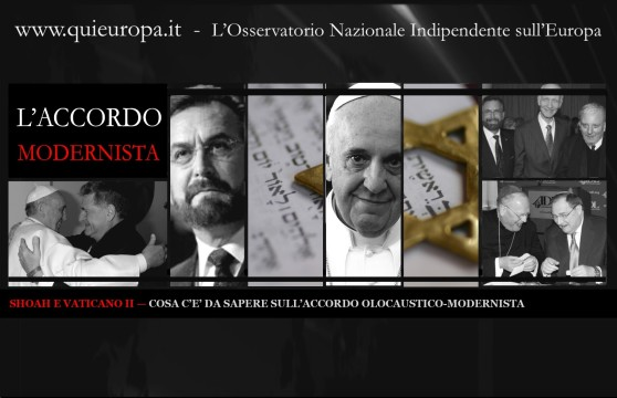 SHOAH E VATICANO II —  ACCORDO OLOCAUSTICO-MODERNISTA