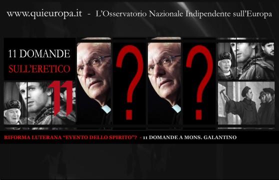 11 DOMANDE A MONS. GALANTINO