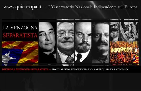CATALOGNA - SEPARATISMO - MONDIALISMO RIVOLUZIONARIO - KALERGI, MARX