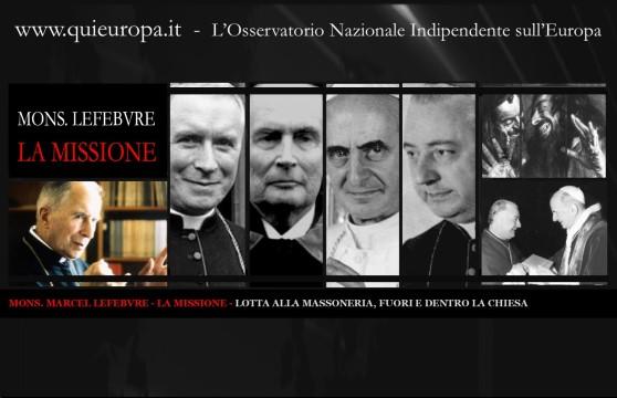 MARCEL LEFEBVRE - LA MISSIONE - LOTTA ALLA MASSONERIA